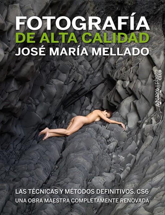 José María Mellado - fotografia de alta calidad CS6