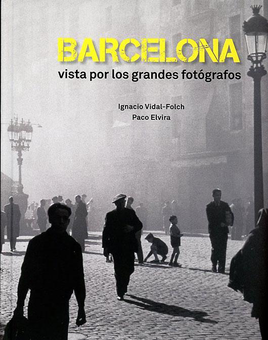 Barcelona-vista-por-los-grandes-fotografos001
