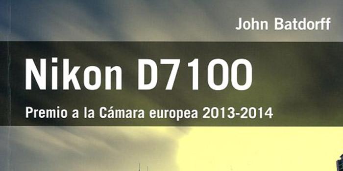 El libro sobre la Nikon D7100 enseña a usar la cámara al tiempo que explica cómo hacer mejores fotografías