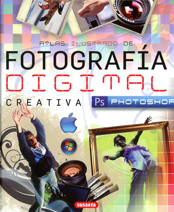 Libros de fotografía: Un libro para aprender Photosho Fotografia-Digital-Creativa-Photoshop