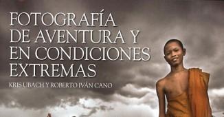 Libro de Fotografia-de-aventuras-en-condiciones-extremas