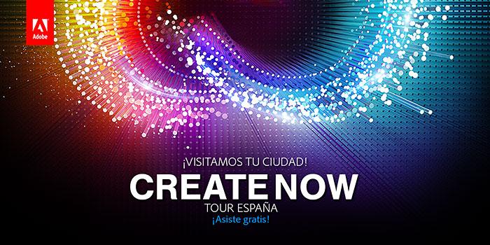 Create Now Tour 4 jornadas gratuitas de creatividad y novedades de Abobe en Madrid, Barcelona, Valencia y Sevilla