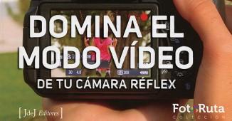 Libro Domina-el-modo-de-video de tu camara réflex
