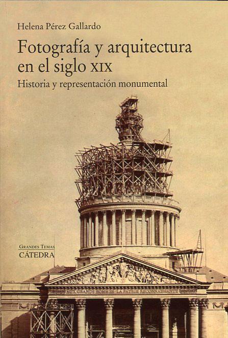 Libro-Fotografia-y-arquitectura-en-el-Siglo-XIX