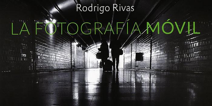 libro-Fotografia-Movil-de-Rodrigo-Rivas