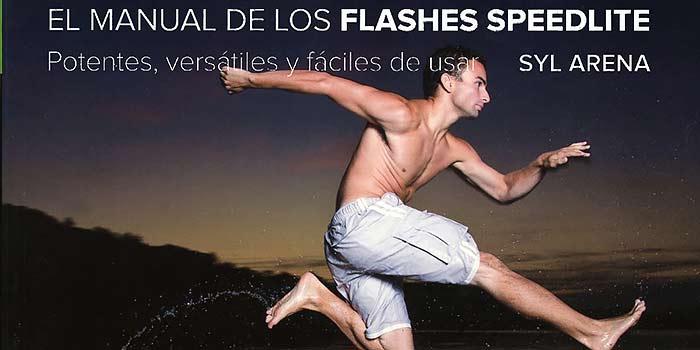 Un magnífico libro para dominar el flash de mano escrito por Syl Arena