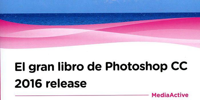 libros-de-fotografia-photoshop-cc-2016-release