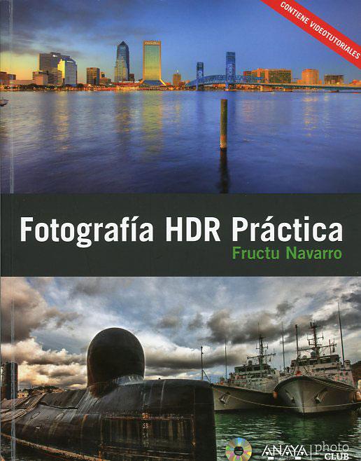 Un buen libro sobre la fotografía HDR, alto rango dinámico