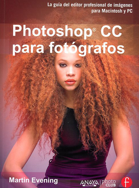 Libros de fotografía: Photoshop-CC-para-fotografos--Martin-Evening