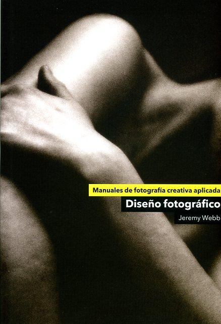 Libros de fotografía: Diseno fotografico-Jeremy Webb003