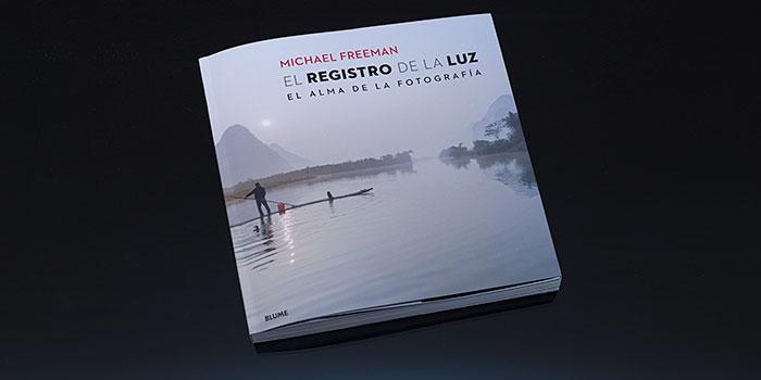 El registro de la luz, un exhaustivo tratado sobre la iluminación en fotografía de Michael Freeman