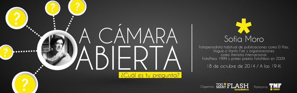 A-CAMARAabierta-SOFIA MORO