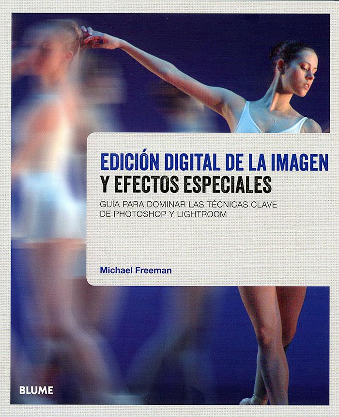 Libro-de-fotografia-Edicion-digital-de-la-imagen-y-efectos-especiales-
