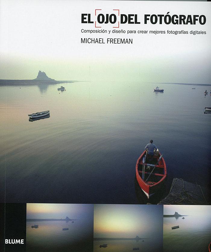 libro-El-ojo-del-fotografo-de Michael Freeman