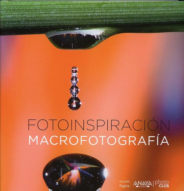 libro fotografia Macrofotografia Fotoinspiracion001