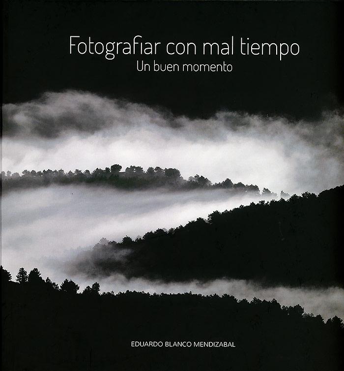 Fotografiar-con-mal-tiempo,-Eduardo-Blanco001