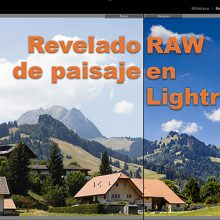 Tutorial de procesado RAW completo en Lightroom
